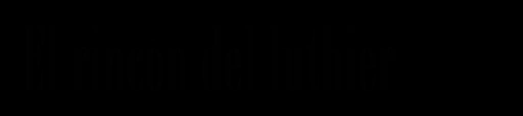 El rincón del luthier